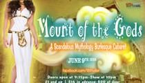 Mount of the Gods: A Scandalous Mythology Burlesque Cabaret