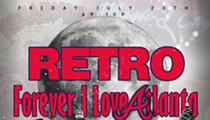 Retro: The Tribute Happy Hour: Forever I Love Atlanta