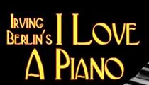 <i>I Love a Piano</i>