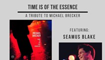 Benjamin Adkins: Time of the Essence: A Tribute to Michael Brecker featuring Seamus Blake
