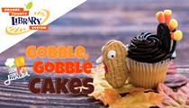 Cuisine Corner Junior: Gobble, Gobble, Cakes