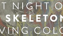 Art Night Out: The Skeleton in Living Color