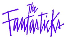 <i>The Fantasticks</i>