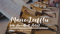 Marie M. Loeffler: Solo Handbell Artist