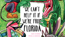 In Burrow Press' latest, Floridians talk smack about Florida, but woe betide the outlander who does the same