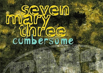 """20 Years Later: Seven Mary Three - """"Cumbersome"""""""