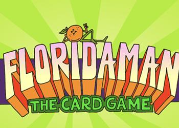 Former Florida men are crowdfunding a Florida Man card game