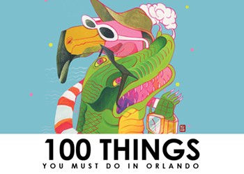 100 things you must do in Orlando