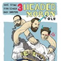 The Three Headed Moron tour brings a monster comedy show to Spacebar