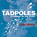 Fringe 2019 Review: 'Tadpoles: A Cummin' of Age Story'