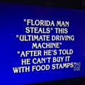 Jeopardy had a Florida Man category and it went exactly as expected