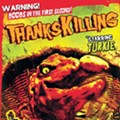 Catch the notoriously ridiculous no-budget film 'Thankskilling' Wednesday on I-Drive