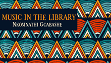 a51e45dd_fbevents_music_in_the_library-_nkosinathi_gcabashe-01.png
