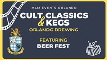 Cult Classics & Kegs: Beer Fest - Uploaded by Orlando Brewing Taproom
