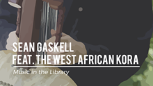 ba6fc363_fbevents_sean_gaskell_feat._the_west_african_kora-01.png