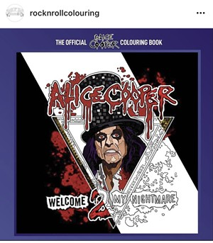 A preview of the Alice Cooper coloring book being released at the end of August. - ROCK N ROLL COLOURING