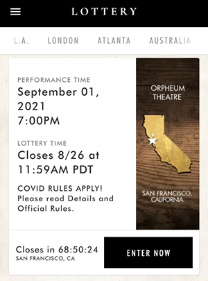 You'll be able to enter the Hamilton lottery through the show's app with just the click of a button. - SCREENSHOT