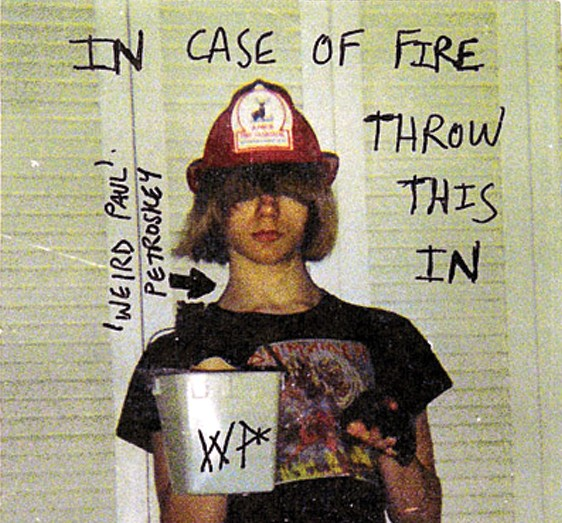 A young Weird Paul graces the cover of In Case of Fire, Throw This In