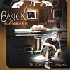 Basick Sickness