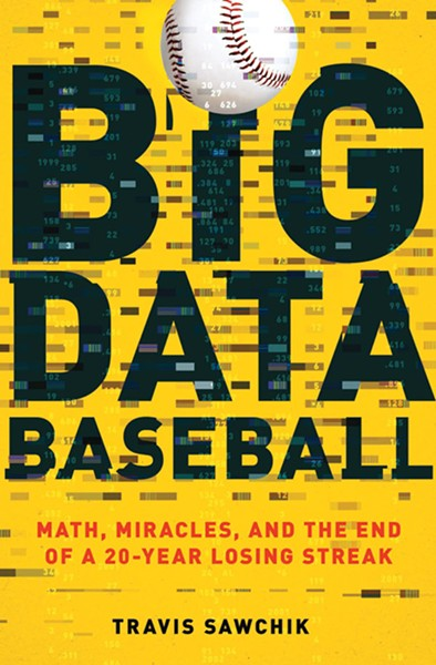 Big Data Baseball book