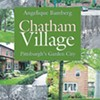 A local author's new book explores the paradoxical planned community known as Chatham Village.
