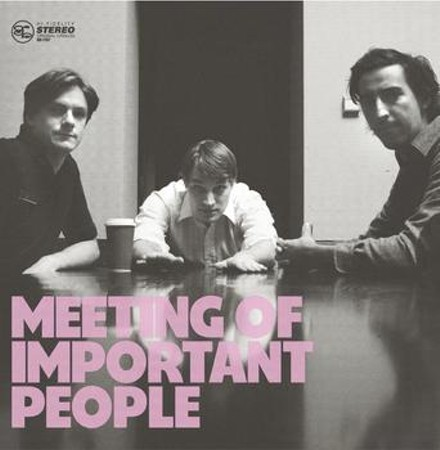 Hipper than you: Meeting of Important People