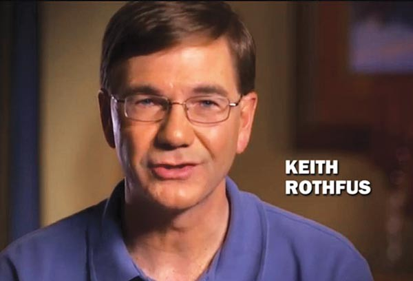 """I'm Congressman Keith Rothfus. And I believe that governments — just like families — need to have a budget and stick with it. And in the Rothfus family, that means making some tough choices."""