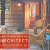 A local architect's new book tells how to work with members of his profession.