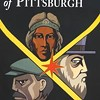 In time for the 250<sup>th</sup>, labor historian Charles McCollester offers a people's history of Pittsburgh.