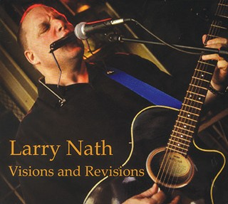 Larry Nath new release Visions and Revisions