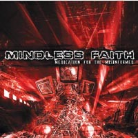 Mindless Faith releases the electro-industrial <i>Medication for the Misinformed</i>