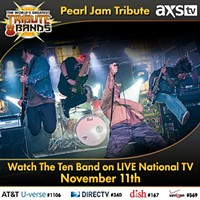 Pittsburgh Pearl Jam tribute act on AXS TV series tonight