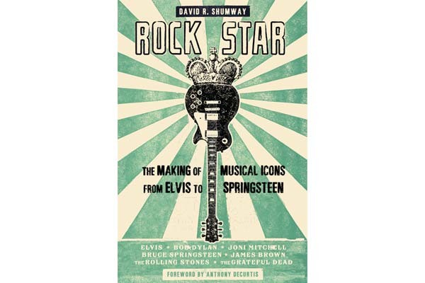 Rock Star: The Making of Music Icons From Elvis to Springsteen