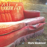 Singer-songwriter Mark Weakland reflects on the <i>Golden Age</i>