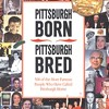 The History Center's new compilation of Pittsburgh biographies amuses, informs ... and leaves out too many scalawags.