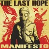 The Last Hope's <i>Manifesto</i> advocates worldwide uprising but offers few talking points