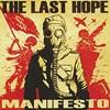 The Last Hope's <i>Manifesto</i> advocates worldwide uprising but offers few talking points