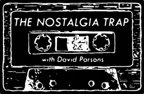 The Nostalgia Trap Podcast