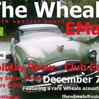 The Wheals and EMay play Club Cafe  Saturday