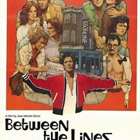 Join <i>CP</i> staff at a screening of 1977 alt-weekly comedy <i>Between the Lines</i>
