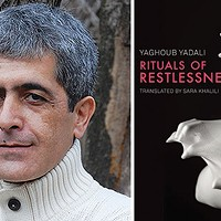 Iranian author Yaghoub Yadali; his book <i>Rituals Of Restlessness</i>