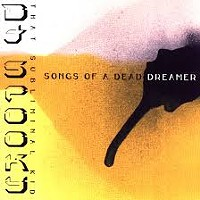 Music To Sweep To 07: <i>Songs Of A Dead Dreamer</i>