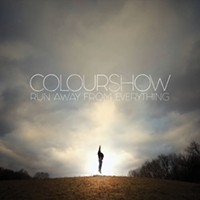 New Local Release: Colourshow's <i>Run Away From Everything</i>