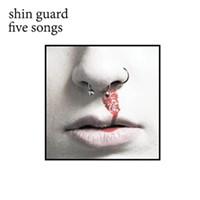 New Local Release: Shin Guard's <i>Five Songs</i>