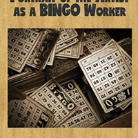 Lori Jakiela's <i>Portrait of the Artist as a Bingo Worker</i>