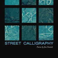 Jim Daniels' <i>Street Calligraphy </i>