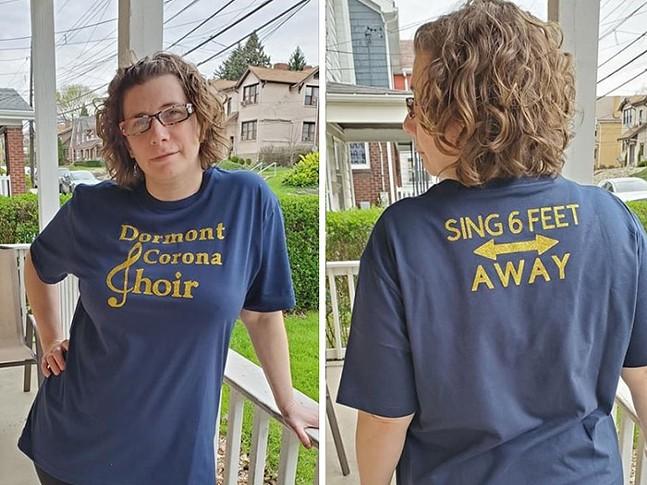 Dormont CoronaChoir member Kim Rullo models the group's T-shirt. - PHOTO: DAVE RULLO
