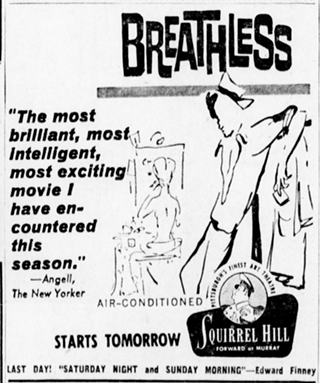 Newspaper ad for the opening of the 1960 French New Wave film Breathless at Squirrel Hill Theater