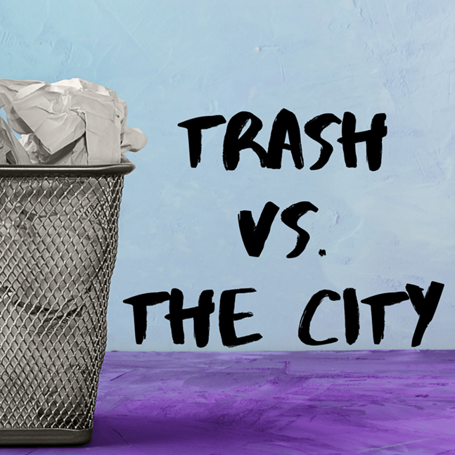 Trash in the City is Tricia Pennington and Nash Bernik