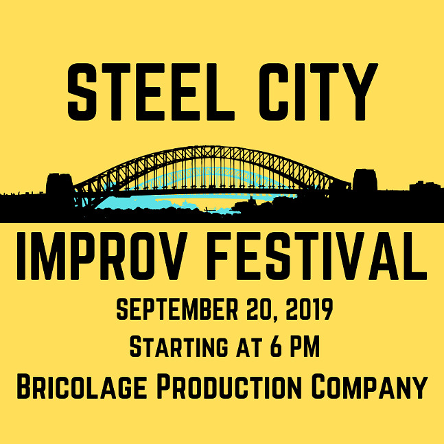 Steel City Improv Festival at Bricolage production Company